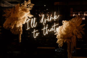 """Neon Sign saying """"Ill Drink to That"""""""